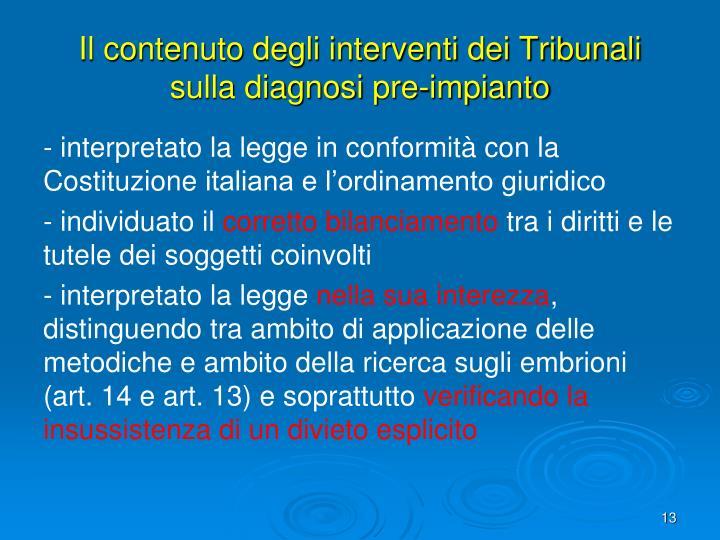 Il contenuto degli interventi dei Tribunali sulla diagnosi