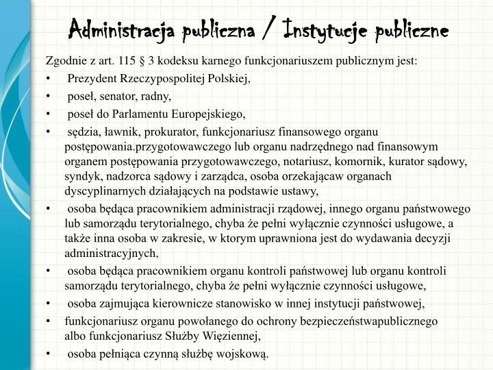 Administracja publiczna / Instytucje publiczne
