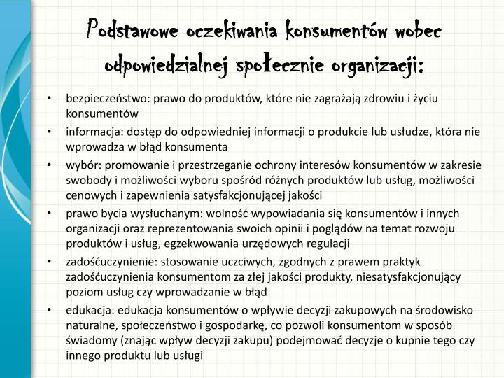 Podstawowe oczekiwania konsumentów wobec odpowiedzialnej społecznie organizacji: