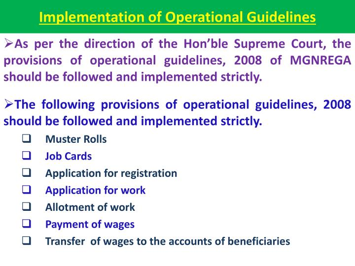Implementation of Operational Guidelines