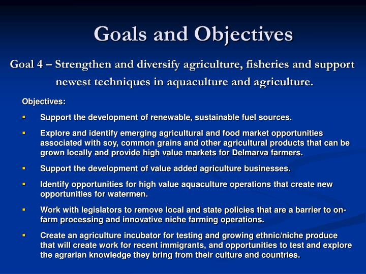 Goal 4 – Strengthen and diversify agriculture, fisheries and support