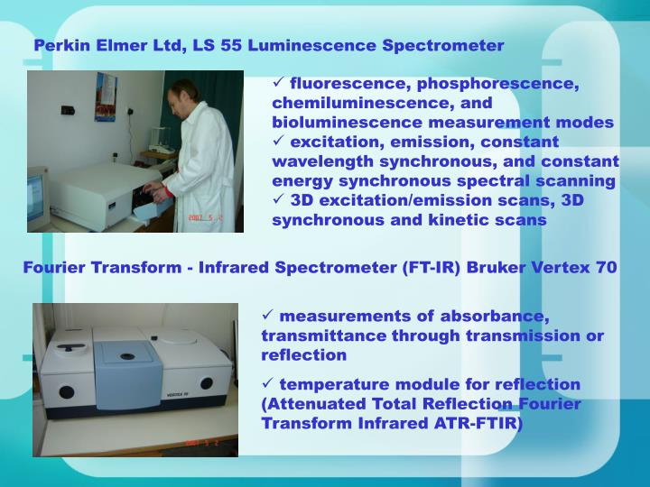 Perkin Elmer Ltd, LS 55 Luminescence Spectrometer