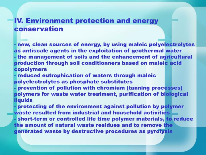 IV. Environment protection and energy conservation