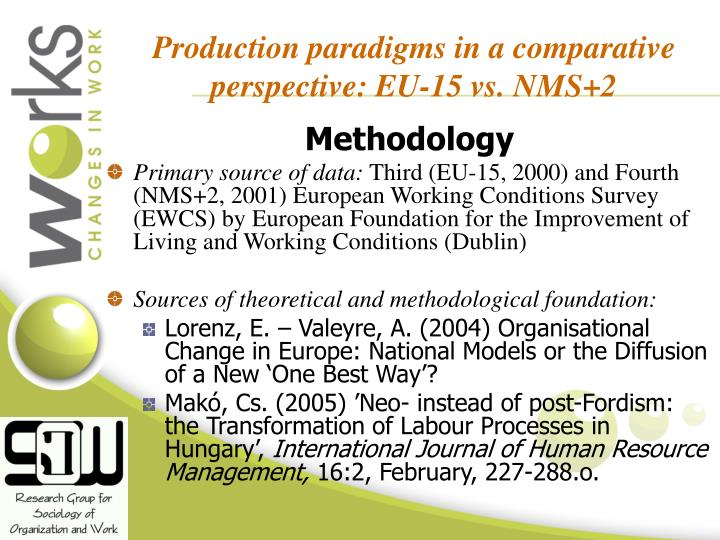 Production paradigms in a comparative perspective: EU-15 vs. NMS+2