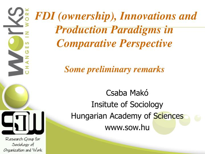 FDI (ownership), Innovations and Production Paradigms in Comparative Perspective