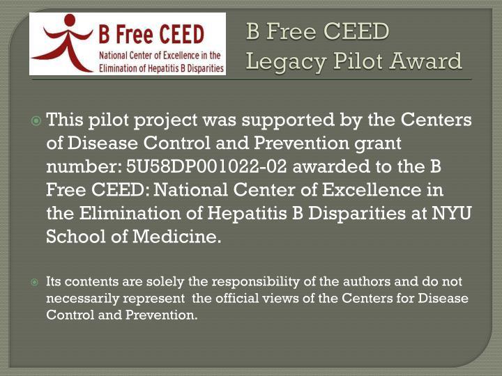B Free CEED Legacy Pilot Award