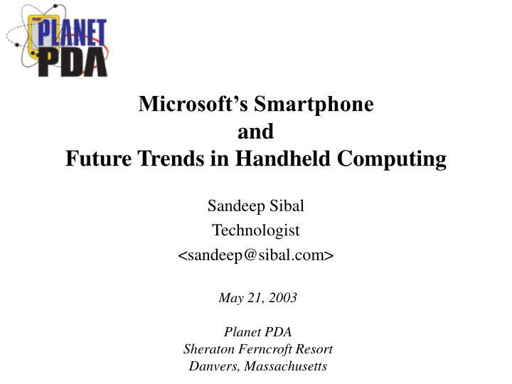 Microsoft s smartphone and future trends in handheld computing