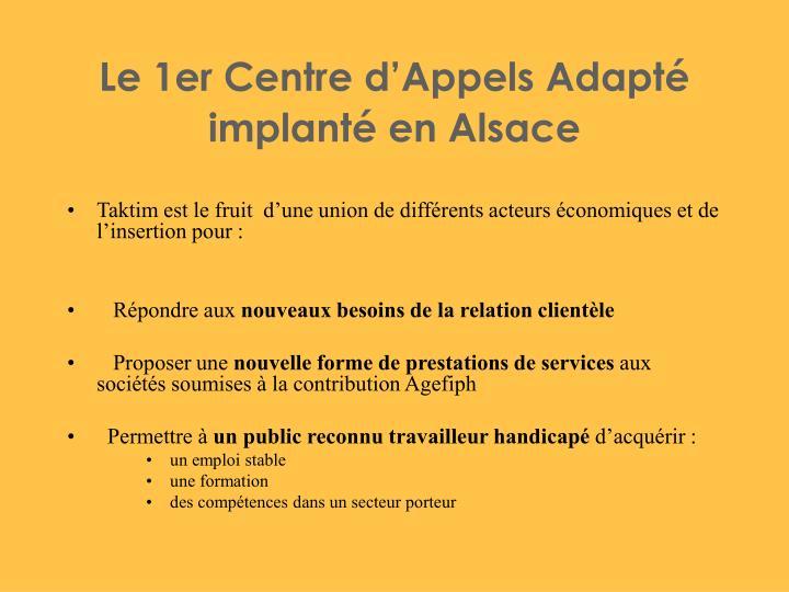 Le 1er Centre d'Appels Adapté