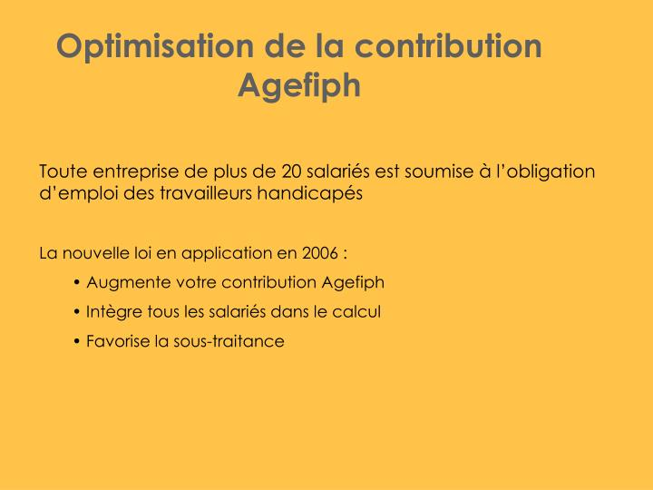 Optimisation de la contribution Agefiph