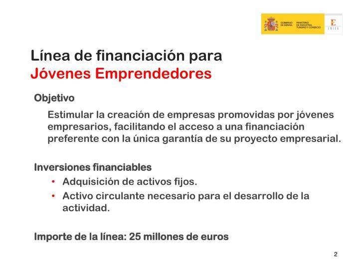 Línea de financiación para