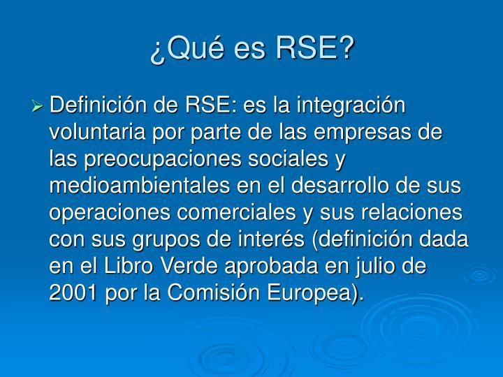 ¿Qué es RSE?