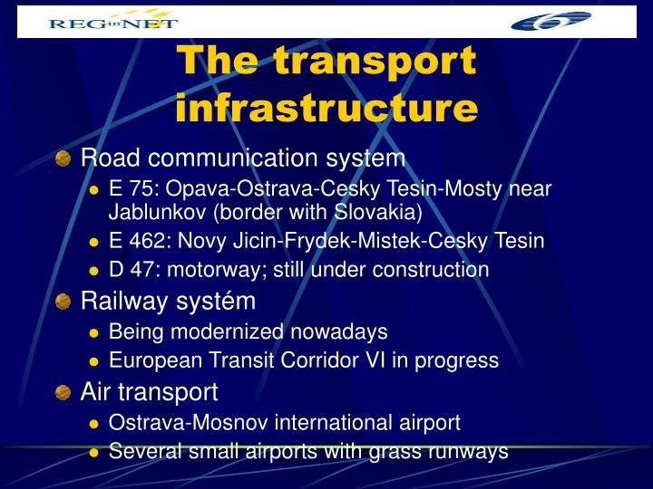 The transport infrastructure