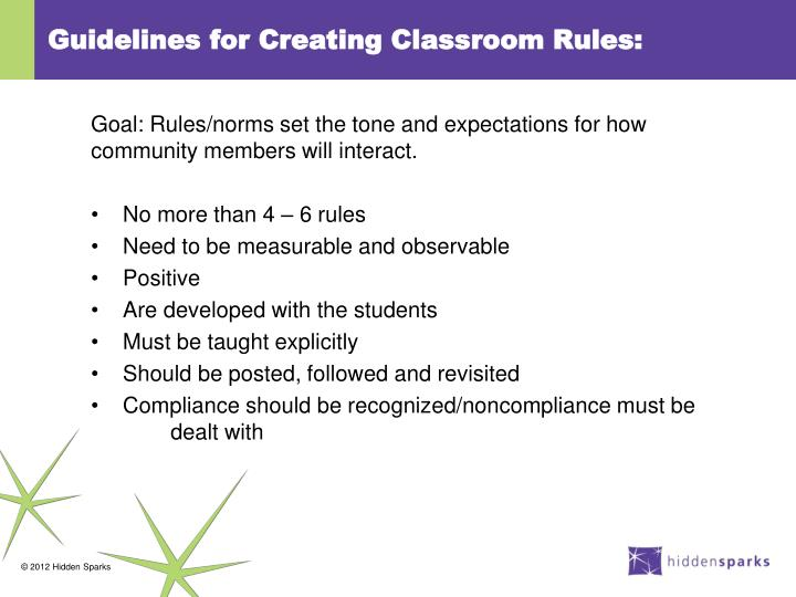 Guidelines for Creating Classroom Rules: