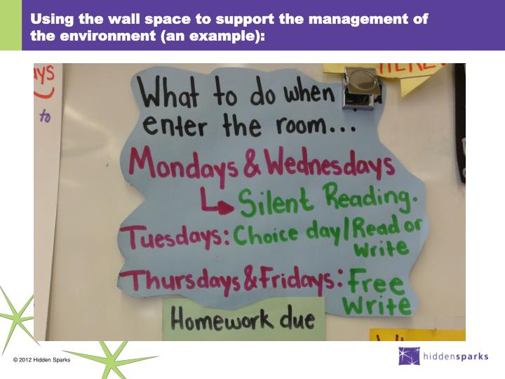 Using the wall space to support the management of the environment (an example):
