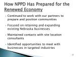 how nppd has prepared for the renewed economy