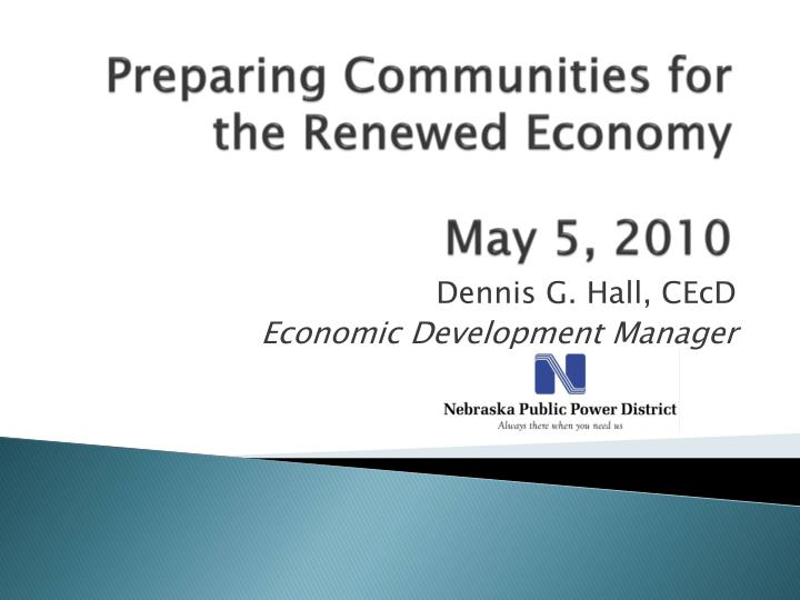 Preparing Communities for the Renewed Economy
