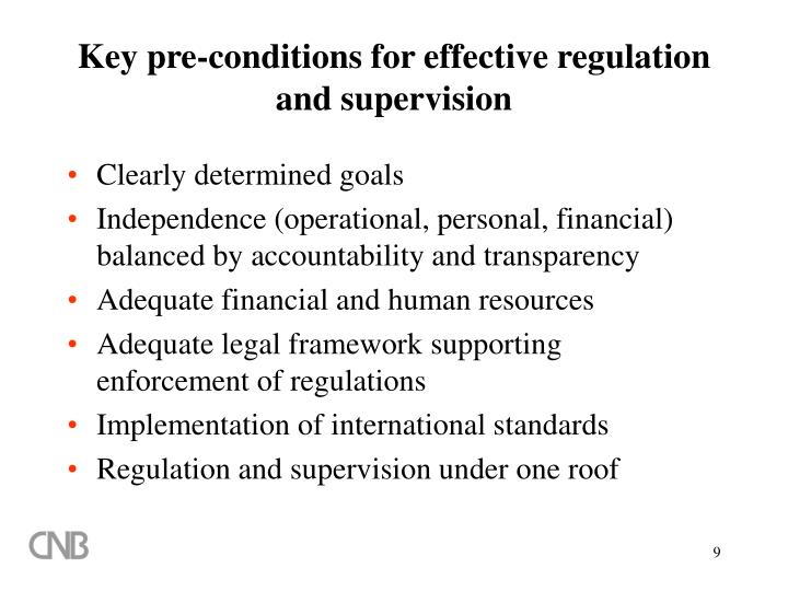 Key pre-conditions for effective regulation and supervision