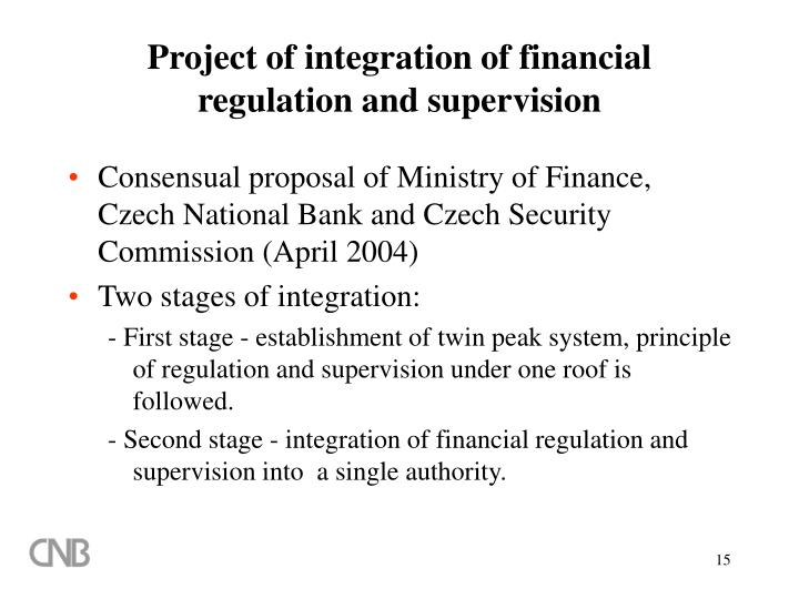 Project of integration of financial regulation and supervision