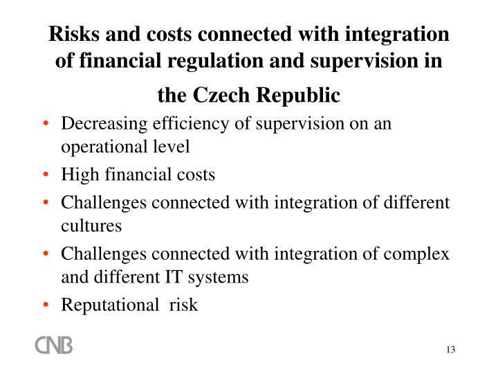 Risks and costs connected with