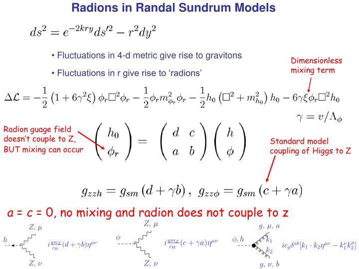 Radions in Randal Sundrum Models