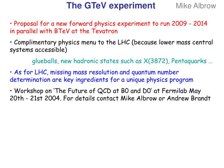 The GTeV experiment