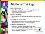 additional trainings