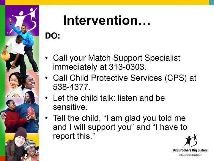 Intervention…