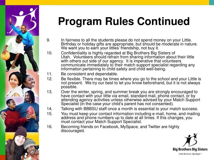 Program Rules Continued