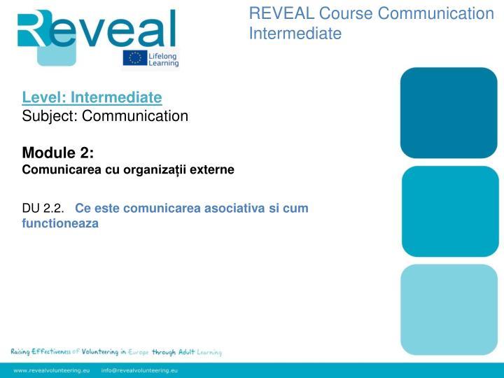 REVEAL Course Communication Intermediate