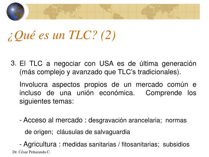 ¿Qué es un TLC? (2)