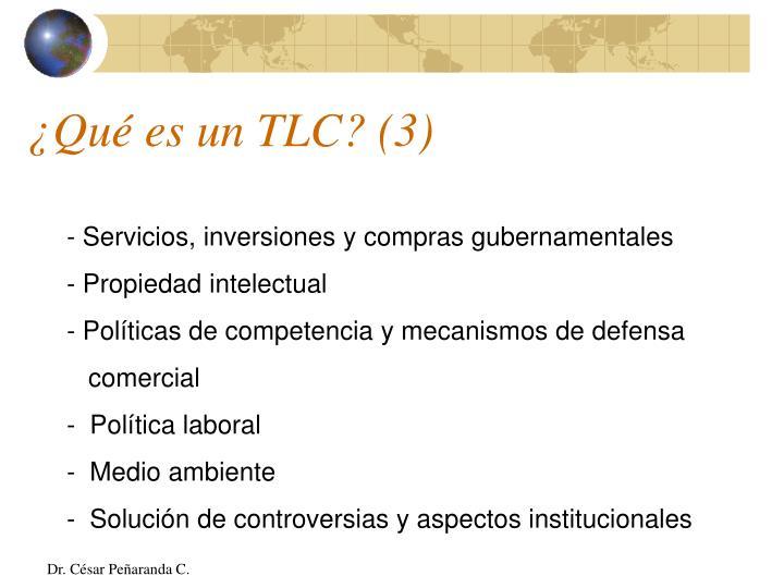 ¿Qué es un TLC? (3)