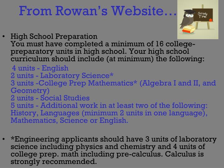 From Rowan's Website….