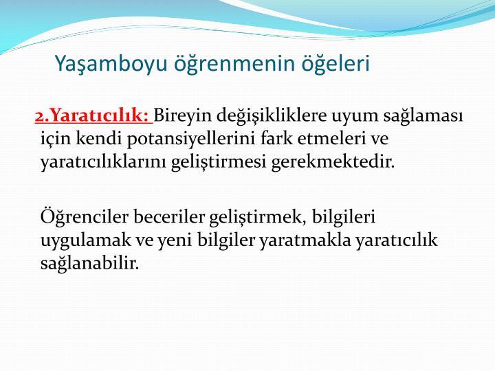 2.Yaratclk: