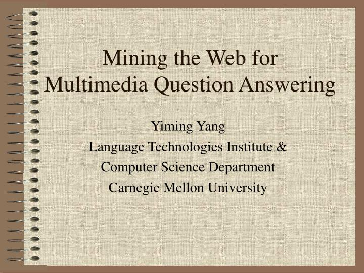 mining the web for multimedia question answering