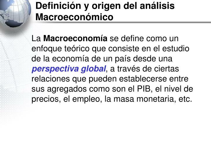 Definición y origen del análisis Macroeconómico