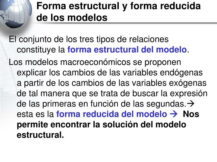 Forma estructural y forma reducida de los modelos