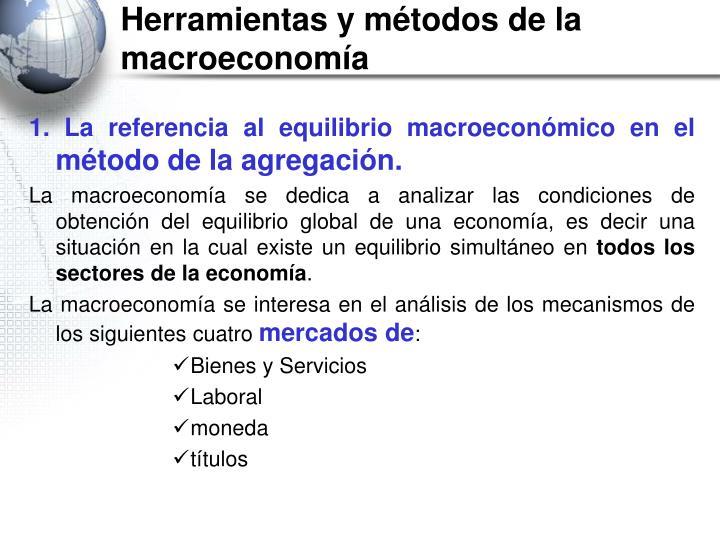 Herramientas y métodos de la macroeconomía
