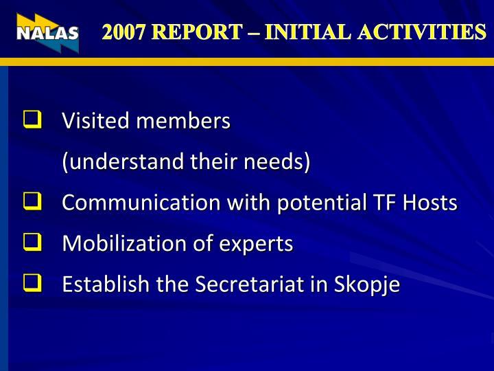 2007 REPORT – INITIAL ACTIVITIES