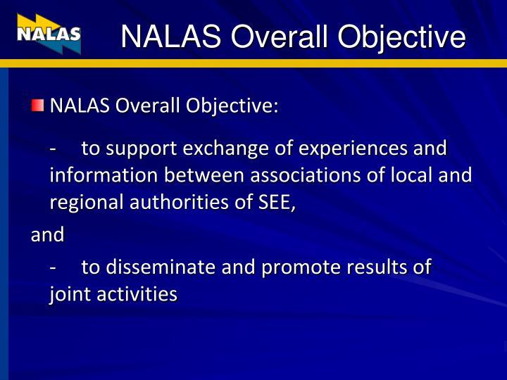 NALAS Overall Objective