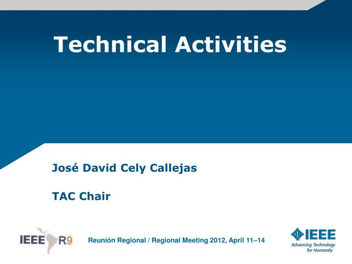 Technical activities