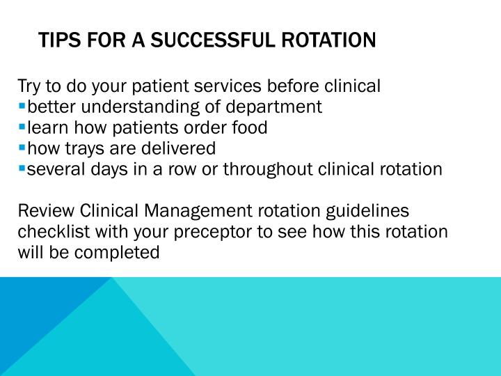 Tips for a successful rotation