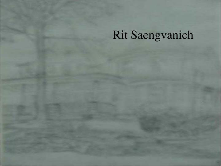 Rit Saengvanich