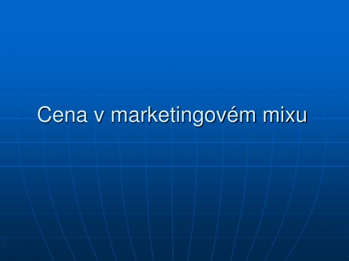 Cena v marketingovém mixu