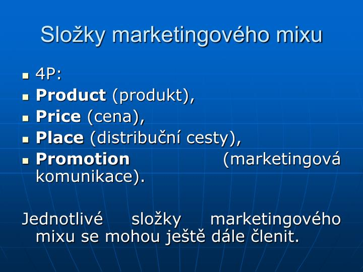 Slo ky marketingov ho mixu