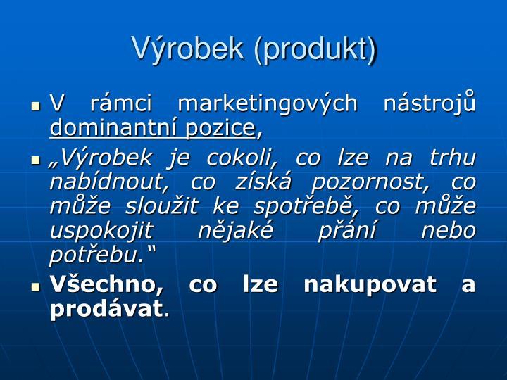 Výrobek (produkt)