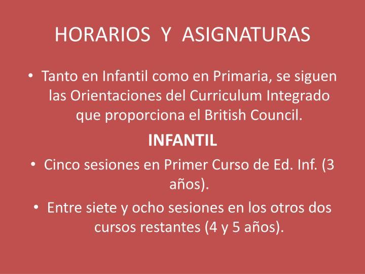 HORARIOS  Y  ASIGNATURAS