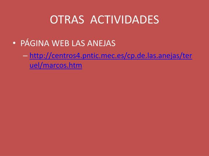 OTRAS  ACTIVIDADES