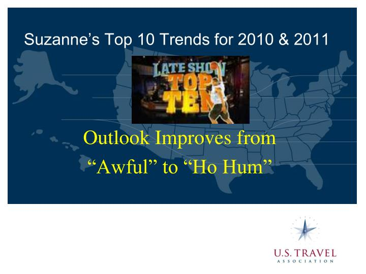 Suzanne's Top 10 Trends for 2010 & 2011