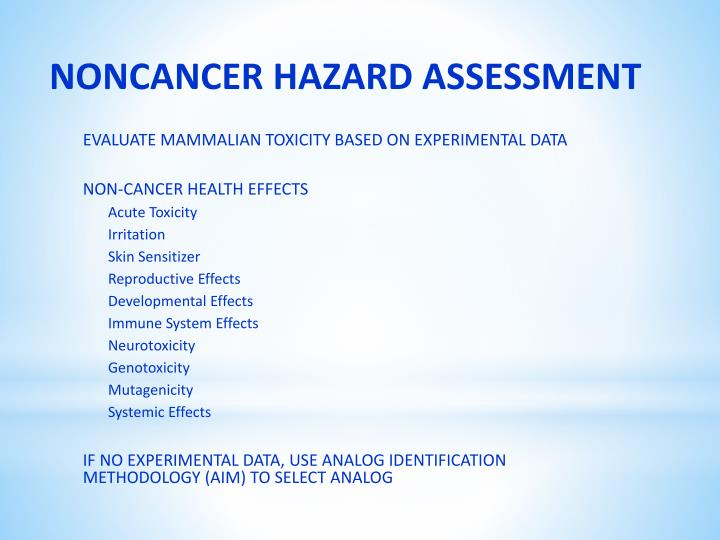 NONCANCER HAZARD ASSESSMENT