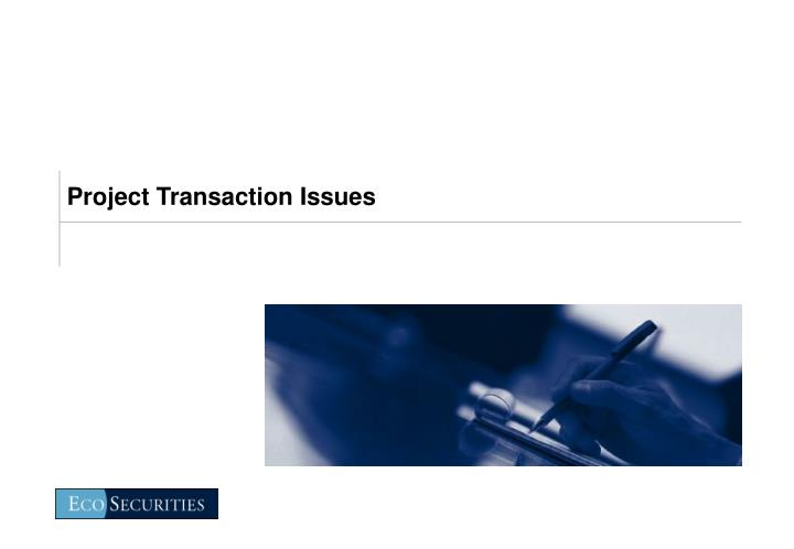 Project Transaction Issues